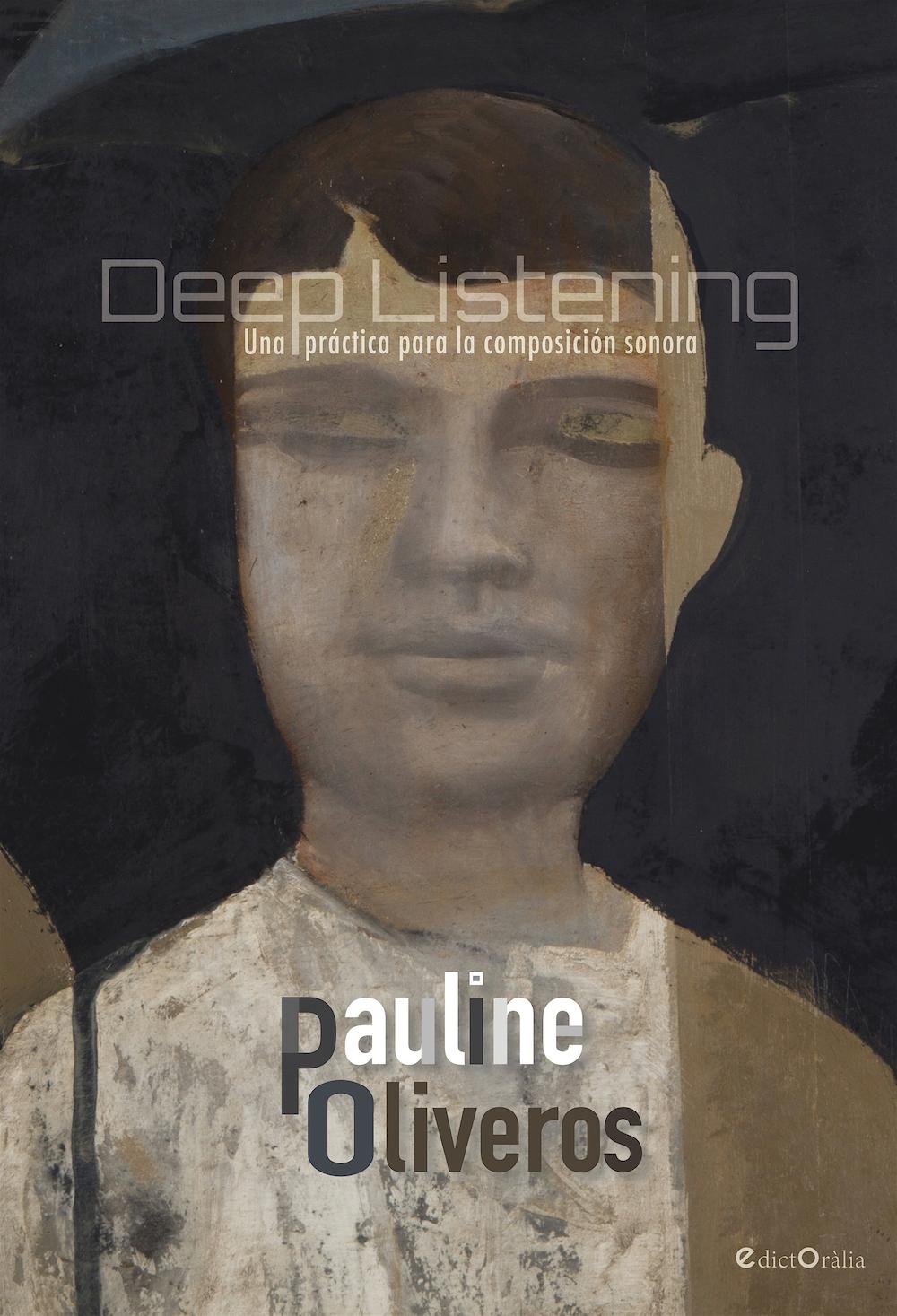 Deep listening una pr ctica para la composici n sonora for Para desarrollar una entrada practica