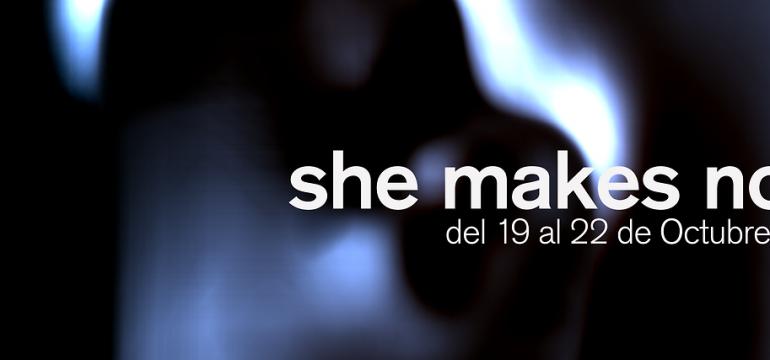 she makes noise